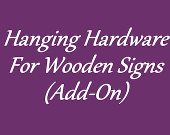 Hanging Hardware For Wooden signs Add-On Sawtooth Hanger or Eyelet and Twine