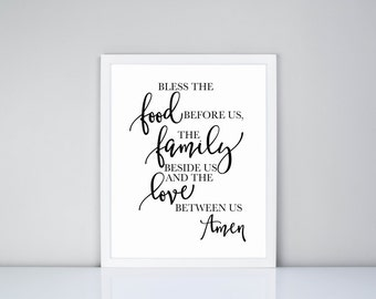 Bless the food before us, the family beside us, and the love between us. Amen Printable, Digital Printable