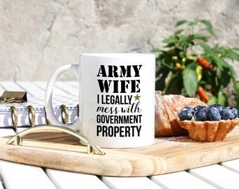 Army Wife Mug - Army Wife Gifts - Military Wife Mug - Navy Wife - Marine Wife - Wife Of Solder - Deployment Gifts - Military Gifts- Army Mug