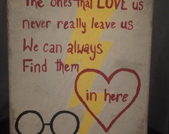 Harry Potter Quote  The Ones Who Love Us