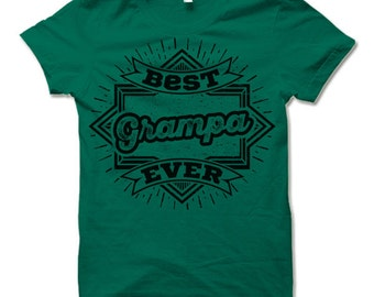 Best Grampa Ever T-shirt. Fun Gift Ideas for Grampa.