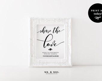 Hashtag Sign, Share the Love Wedding Sign, Tag Your Photos, #hashtag, Editable and Customized Personal Hashtag Printable Template, MAM303