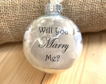 Will You Marry Me, Will You Marry me ornament, Pop the Question, Christmas ornament
