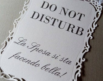 1 plate DO NOT DISTURB the bride you are doing nice