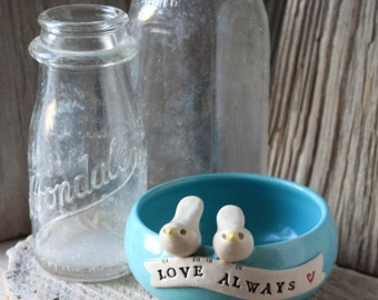 Love Always Bird Bowl - Ring Dish - 3 to 5 Weeks for Delivery