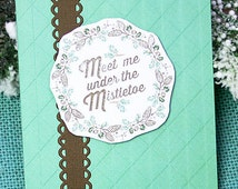 "Meet Me Under The Mistletoe Holiday Greeting Card, Christmas, Kiss, Sweetheart, Romance, Anniversary, Boyfriend, Girlfriend - 4.25"" x 5.5"""
