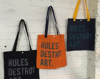 Rules Destroy Art Tote