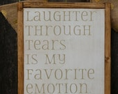 made to order Laughter Through Tears | Steel Magnolias | Movie Quote Sign | 11x13 handpainted wood sign | Gallery Wall | Encouragement gift