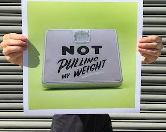"Not Pulling My Weight - digital art print 12""x12"""