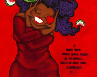 Print:11X14 16x20 20x30 BABEH -LOVE Yourself First  Affirmation Natural Hair KarinsArt karin turner  african american valentine AFRO curves