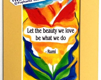Let the Beauty We Love 5x7 RUMI Inspirational Quote Motivational Yoga Meditation Print Home Office Decor Heartful Art by Raphaella Vaisseau