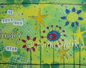 be your own lucky star - 6 x 9 ORIGINAL MIXED MEDIA by Nancy Lefko