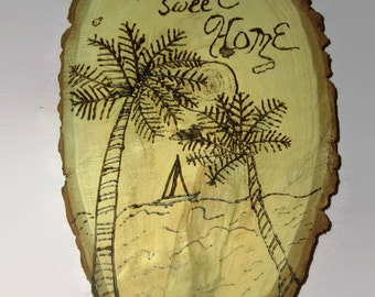 Nautical Sailboat Serene Palm Trees Wood Burned Wall Plaque Graduation to College Dad Brother Grandpa Dorm Art Fathers Day