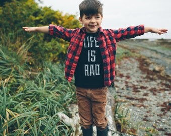 LIFE IS RAD - cool kids tshirt - typography/print inspired - rad gifts for kids - cool kids clothes - kids tshirt / back to school - rad