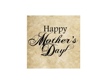 Happy Mother's Day Rubber Stamp~Large Cling Stamp~Mothers Day~Saying~Sentiment~Greeeting~Mom~ Create Day Cards or Crafts~Supply (52-03)