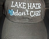 Lake Hair don't Care- Ladies Embroidered Polo Style Hat