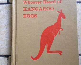 1957 Whoever Heard of Kangaroo Eggs Children's Book