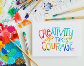 Creativity takes Courage, Live a Creative Life, Creativity, Makers gonna make, Music, Sewing, Photography, Art, Yarn,  Art, Teacher gift