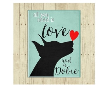 Doberman Magnet, All You Need is Love and a Dobie, Dog Fridge Magnet, Dog Lover Gift, Dog Magnet, Dog Art, Pet Lover Gift, Dog and Heart