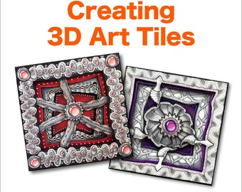 3D Tangle Creating 3D Art Tiles