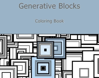 Adult Coloring Book Generative Blocks. geeky gift. Math, Science, Chemistry colouring color therapy. by San Francisco artist Kristin Henry.