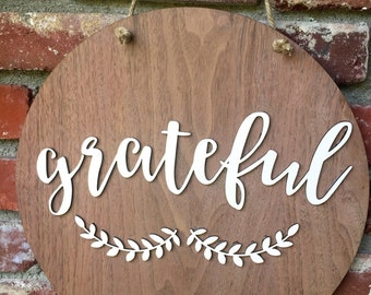 Custom Wooden Sign - Grateful Sign - Thanksgiving Decor - Housewarming gift - Farmhouse Decor - Rustic Home Decor - Thanksgiving Sign