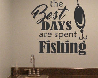 Best Days Spent Fishing, Vinyl Wall Lettering, Vinyl Wall Decals, Vinyl Letters, Vinyl Lettering, Wall Quotes, Sports Decal, Fishing Quote