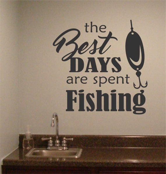 Best days spent fishing vinyl wall lettering vinyl wall for Best day to fish