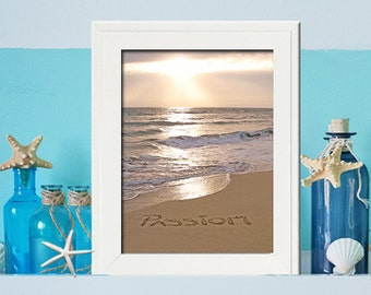 Passion - Office Motivational Artwork- Beach Sign- Whatever you do , do it with PASSION - unique office artwork - beach photography