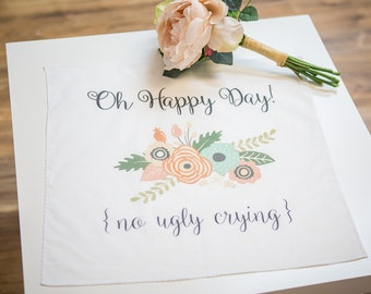 """Gift for Bride, Bridal Handkerchief Hanky """"Oh Happy Day - No Ugly Crying"""" Gift for Bridal Shower, Bride to Be  (Item - HHN000)"""