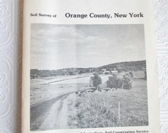 Soil Survey of Orange County, New York 1981 - Vintage Book - United States Department of Agriculture