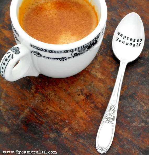 ESPRESSO YOURSELF demitasse spoon.  The Original by Sycamore Hill. Gift Idea. Barista Gift. The ORIGINAL Hand Stamped Vintage Coffee Spoons™