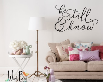 Be Still and Know - Be Still Wall Decal - Psalms 46:10 - Scripture Wall Decal - Calligraphy Decal - Gold Wall Decal - WB090