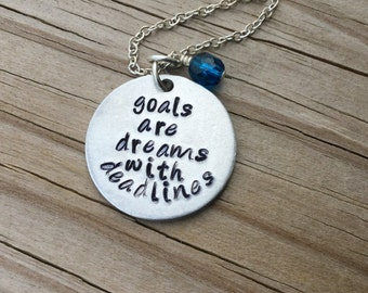 "Goals Inspiration Necklace- ""goals are dreams with deadlines"" with an accent bead of your choice- Hand-Stamped Necklace"