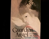 Guardian Angel and Other Stories, Feminist Press 1984