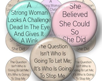Strong Woman, Quotes, Sayings, Bottle Cap Images, Digital Collage Sheets, 1 Inch Circle,  For Magnets, Pendants, Cabochons, Jewelry No.1