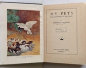 My Pets [Birds, Rabbits, Guinea-pigs & Rats] by Marshall Saunders with author's own bookplate, ca. 1935.