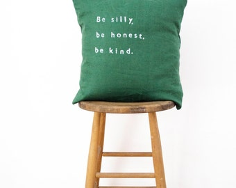 BE SILLY // Linen Quote Pillow // Modern Heirloom