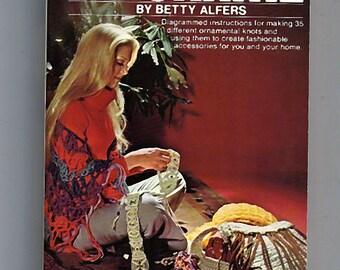 Macrame by betty Alfers Macrame Pattern Book