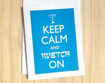 Keep Calm, Kvetch On - Funny Jewish Holiday Card / Funny Hanukkah Card / Chanukah