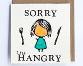 Sorry I Was Hangry - Letterpress Card