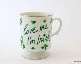 Irish Lefton Cup, Love Me I'M Irish!  Green Shamrocks Mug, Coffee Cup, St Patrick's Day
