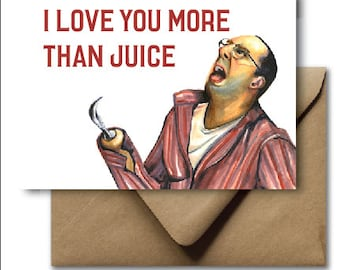 Greeting Card Valentines Day Card Arrested Development Buster Bluth Juice