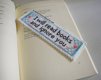 """DIY Cross Stitch Bookmark Kit """"I Will Read Books and Ignore You"""". Funny Cross Stitch Kit."""