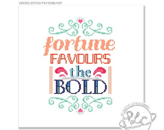 Fortune Favours the Bold. Typography Quote Modern Cross Stitch Pattern. Digital Download PDF.
