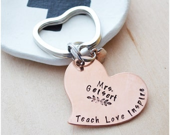 Teacher Gift Keychain - Teach, Love, Inspire - Copper Heart Keychain - 2017 Teacher of the Year - Gift for Teacher