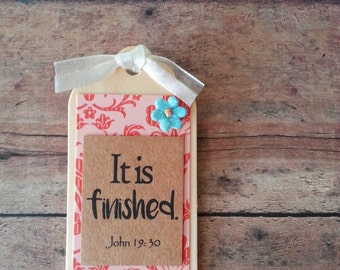 Easter decor, kitchen magnet, bible verse magnet, Christian decor, hostess gift, scripture decor, It is finished, John 19 30