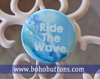 Ride the Wave pinback button surfboard badge surfing magnet surf patch vitamin sea pins lapel pin hawaii california quote gift surfer dude