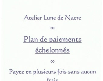 Free LAYAWAY PAYMENT PLAN for Atelier Lune de Nacre - Example and details of how it works