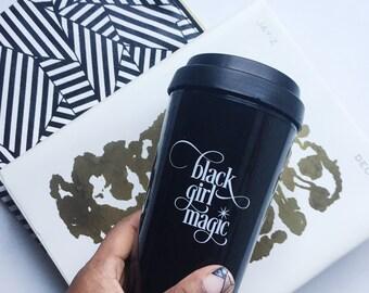 Black Girl Magic Coffee Travel Mug - Black Travel Mug - Travel Coffee Mug - Tumbler - Black Girl Magic
